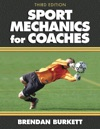 Sport Mechanics For Coaches Third Edition