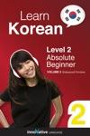 Learn Korean - Level 2 Absolute Beginner Korean Enhanced Version