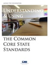 Understanding And Implementing The Common Core State Standards