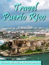 Puerto Rico Illustrated Travel Guide Spanish Phrasebook And Maps Incl Old San Juan Mobi Travel