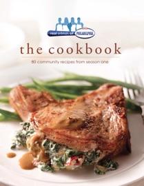 Real Women of Philadelphia: The Cookbook - Alyssa Vitrano Book