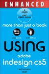 Using Adobe InDesign CS5 Enhanced Edition