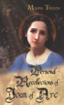 Personal Recollections Of Joan Of Arc - Book 3  Illustrated