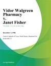 Vidor Walgreen Pharmacy V Janet Fisher