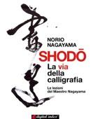 Shodo - La via della calligrafia