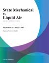 State Mechanical V Liquid Air