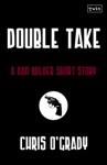 Double Take A Dan Wilder Short Story