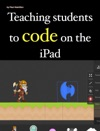 Teaching Students To Code On The IPad