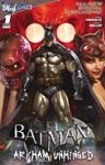 Batman Arkham Unhinged 1