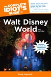 The Complete Idiots Guide To Walt Disney World 2013 Edition