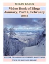 Video Book Of Blogs January Part 2 February 2011