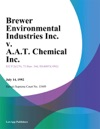 Brewer Environmental Industries Inc V AAT Chemical Inc