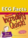 ECG Facts Made Incredibly Quick 2nd Edition