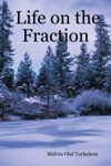 Life On The Fraction