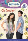 Wizards Of Waverly Place Oh Brother