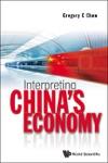 Interpreting Chinas Economy