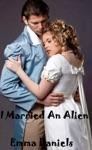 I Married An Alien