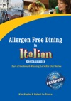 Allergen Free Dining In Italian Restaurants