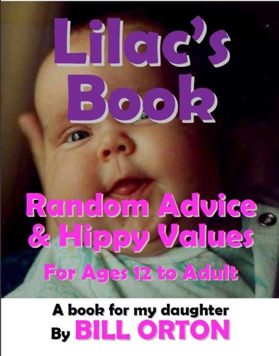 Lilacs Book Random Advice  Hippy Values for Ages 12 to Adult