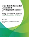 West Hill Citizens For Controlled Development Density V King County Council