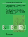 Pollination Ecology And The Rain Forest