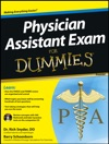 Physician Assistant Exam For Dummies