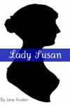 Lady Susan Full Text With Biography Chapter Summary Examination Of Themes And Character Summary