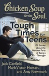 Chicken Soup For The Soul Tough Times For Teens