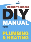 Reader's Digest DIY Manual – Plumbing & Heating
