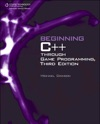Beginning C Through Game Programming Third Edition