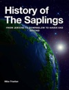 History Of The Saplings