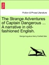 The Strange Adventures Of Captain Dangerous  A Narrative In Old-fashioned English VOL III