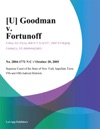 U Goodman V Fortunoff