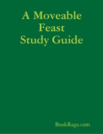 A MOVEABLE FEAST STUDY GUIDE