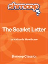 The Scarlet Letter Complete Text With Integrated Study Guide From Shmoop