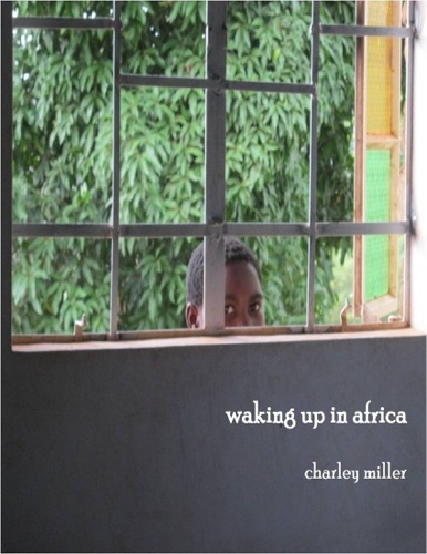 Waking Up In Africa
