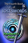 The Fourth Book Of Lost Swords Farslayers Story