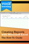 Creating Reports With Microsoft Excel The How-To Guide