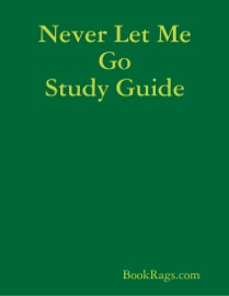 NEVER LET ME GO STUDY GUIDE