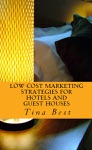 Low Cost Marketing Strategies For Hotels And Guest Houses