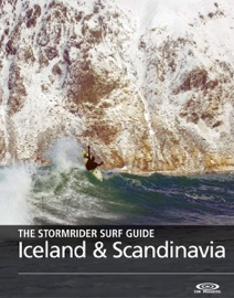 THE STORMRIDER SURF GUIDE, ICELAND AND SCANDINAVIA