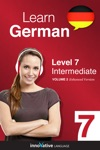 Learn German - Level 7 Intermediate Enhanced Version