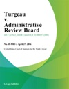Turgeau V Administrative Review Board