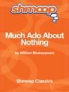 Much Ado About Nothing Complete Text With Integrated Study Guide From Shmoop