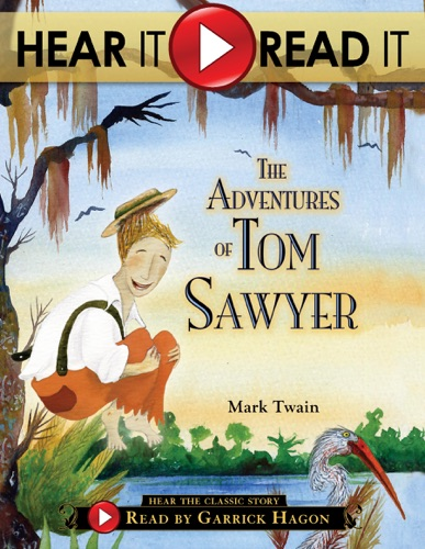 Hear It Read It The Adventures of Tom Sawyer