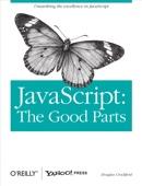 JavaScript: The Good Parts
