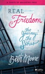 Real Freedom The Journey The Stories