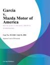 Garcia V Mazda Motor Of America