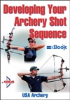 Developing Your Archery Shot Sequence