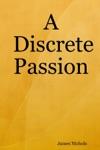 A Discrete Passion